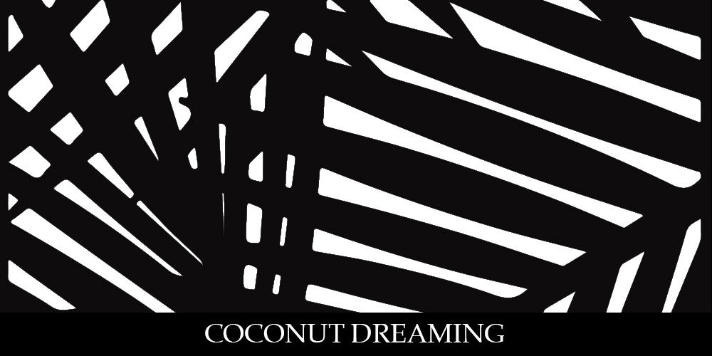 COCONUT DREAMING